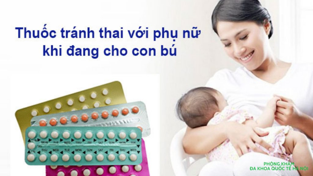 thuốc tránh thai hàng ngày cho con bú